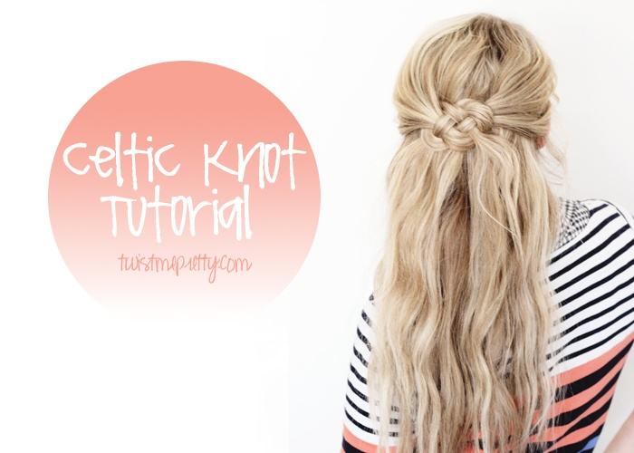 Celtic Knot Hair Tutorial - ClothingCult.com